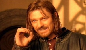 boromir-One-does-not-simply-walk-into-Mordor